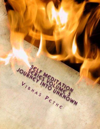 9781492162988: Self Meditation Series Volume 5 - Journey into Unknown: Journey into Unknown