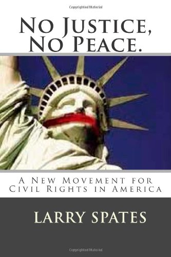 9781492163398: No Justice, No Peace.: A New Movement for Civil Rights in America