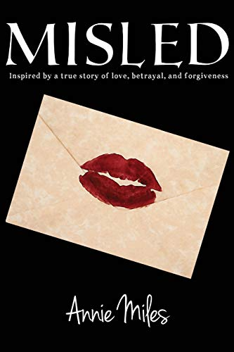 9781492165316: Misled: Inspired by a true story of love, betrayal, and forgiveness