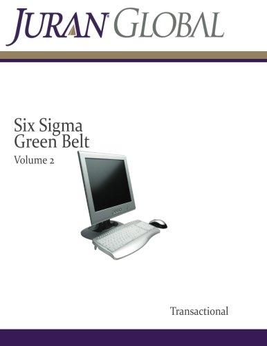 9781492165781: Six Sigma Green Belt Volume 2: Transactional (Juran Transactional)