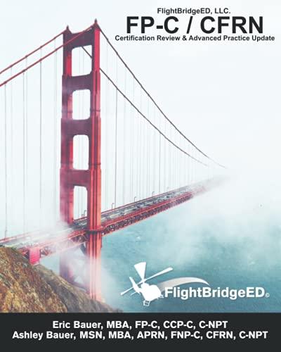 FlightBridgeED, LLC - FP-C/CFRN Certification Review and: Bauer, Eric