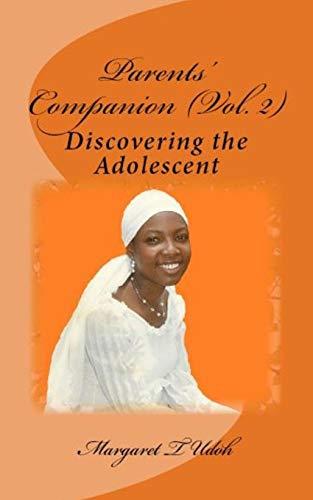 9781492170358: Parents' Companion Vol. 2: Discovering the Adolescent