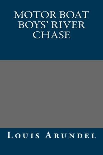 9781492174127: Motor Boat Boys' River Chase