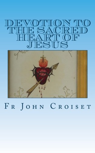 9781492174370: Devotion to the Sacred Heart of Jesus
