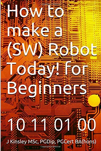 9781492178286: How to make a Robot Today! for Beginners