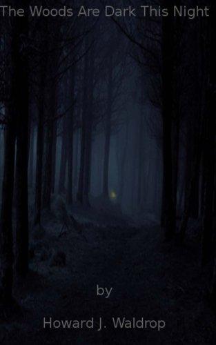 9781492178835: The Woods Are Dark This Night