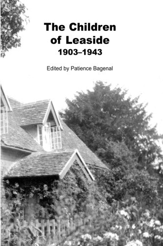 9781492179436: The Children of Leaside 1903 -1943: The story of the people it protected and who cared for it as told in their letters
