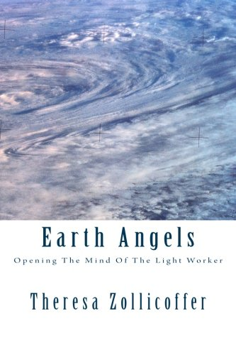 9781492179634: Earth Angels: Opening The Mind Of The Light Worker