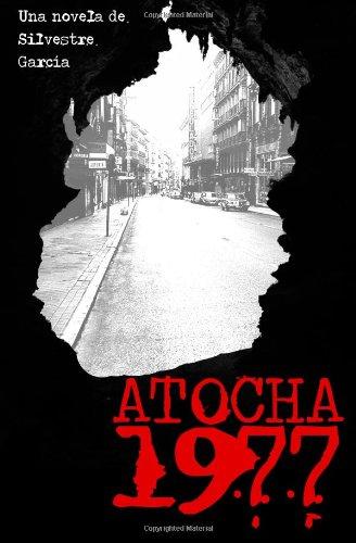 9781492179856: Atocha 1977
