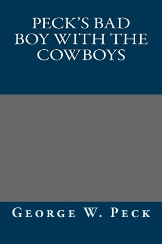 9781492180920: Peck's Bad Boy with the Cowboys