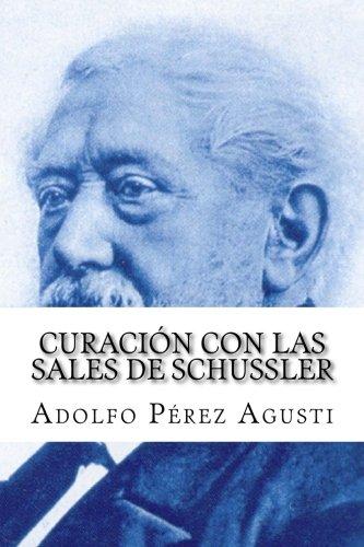 9781492181057: Curación con las SALES DE SCHUSSLER (Spanish Edition)