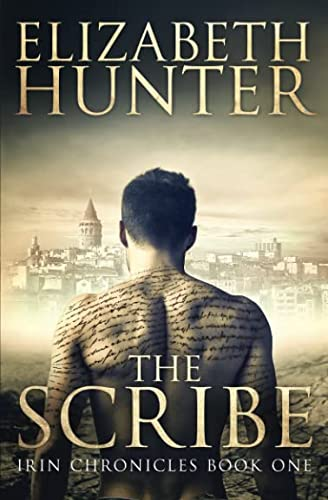 9781492182122: The Scribe: Irin Chronicles Book One (The Irin Chronicles)