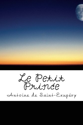 9781492184034: Le Petit Prince (French Edition)
