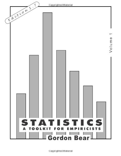 9781492184782: Statistics, Volume 1: A Toolkit for Empiricists (The Empiricist's Toolkit)