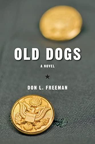 9781492185468: Old Dogs: A Novel