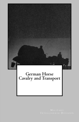 9781492187868: German Horse Cavalry and Transport