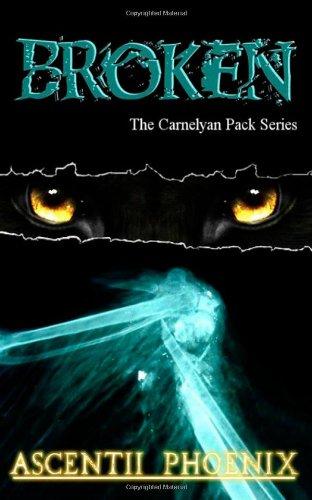 9781492189671: Broken: The Carnelyan Pack Series (Book 1) (Volume 1)