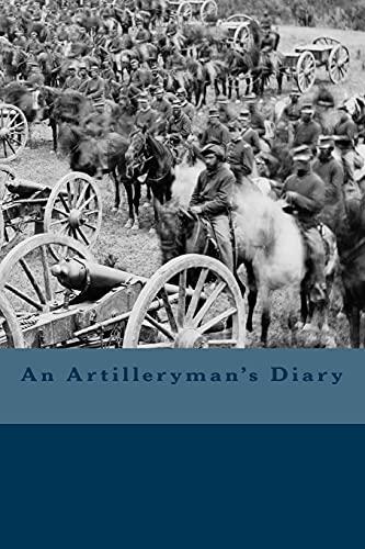 9781492190875: An Artilleryman's Diary