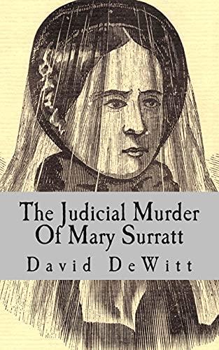 9781492190929: The Judicial Murder Of Mary Surratt
