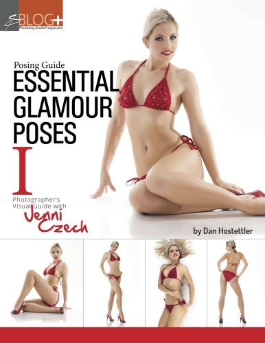 9781492191209: Posing Guide: Essential Glamour Poses 1: Visual Posing Guide with Jenni Czech
