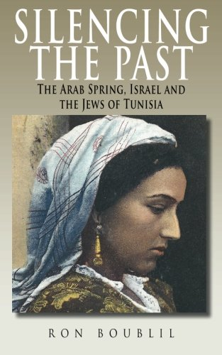 Silencing the Past: The Arab Spring, Israel: Boublil, Ron