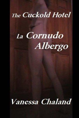 9781492192107: The Cuckold Hotel La Cornudo Albergo