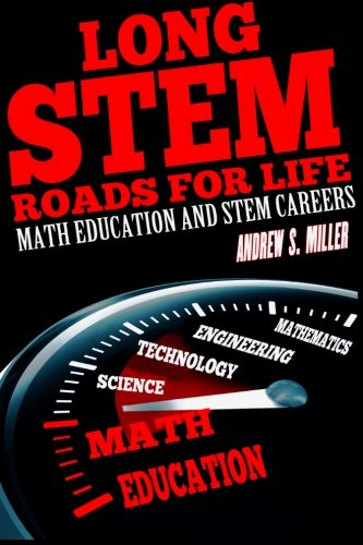 9781492193784: Long STEM Roads for Life: Math Education and STEM Careers