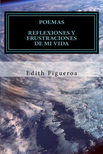 9781492194330: Poemas: Reflexiones y Frustraciones de mi Vida