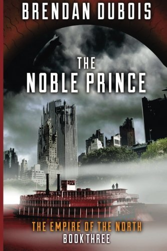 9781492197249: The Noble Prince: Empire of the North: Book Three