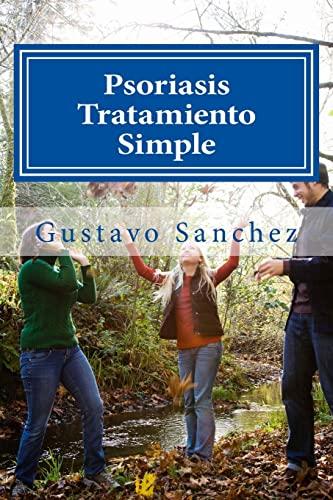 9781492198024: Psoriasis Tratamiento Simple (Spanish Edition)