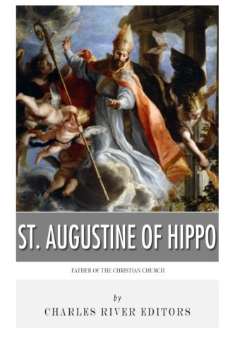 9781492198215: St. Augustine of Hippo: Father of the Christian Church