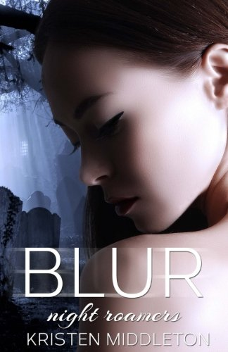 9781492200949: Blur (Night Roamers): Night Roamers