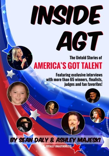 9781492203605: Inside AGT: The Untold Stories of America's Got Talent