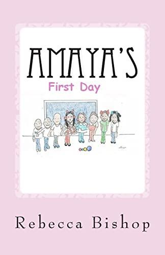 9781492204114: Amaya: Amayas first day