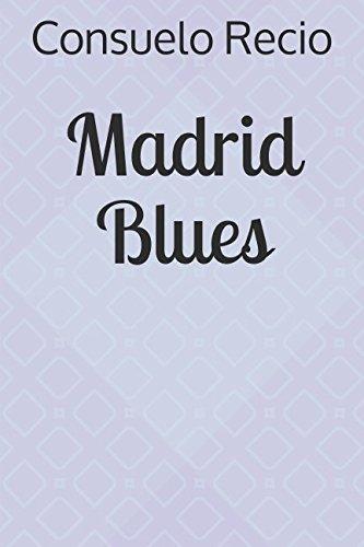 9781492204121: Madrid Blues (Spanish Edition)