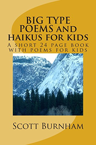 9781492204794: BIG TYPE POEMS and haikus for kids: A short 25 page book with poems for kids (Nature Unleashed) (Volume 1)