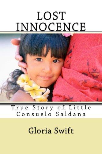 9781492206477: Lost Innocence: True Story of Little Consuelo Saldana