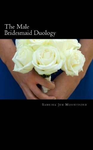 9781492208815: The Male Bridesmaid Duology: Female Domination, Male Chastity & Forced Feminization [The Male Bridesmaid & The Reluctant Cuckoldress]