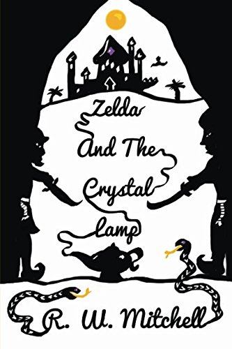 9781492208976: Zelda and the Crystal Lamp: Volume 2 (The Crystal Adventures)