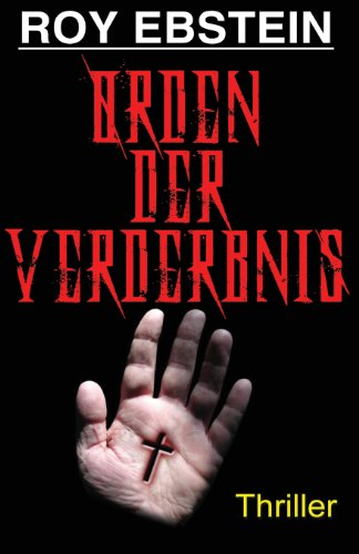9781492209591: Orden der Verderbnis: Thriller (German Edition)