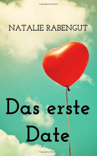 9781492209744: Das erste Date (German Edition)