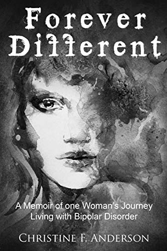 9781492209867: Forever Different: A Memoir of One Woman's Journey Living with Bipolar Disorder