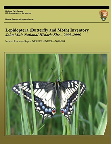 9781492210955: Lepidoptera (Butterfly and Moth) Inventory John Muir National Historic Site ? 2003-2006