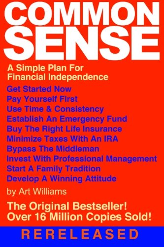9781492212089: Common Sense: A Simple Plan for Financial Independence