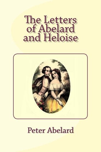 9781492212652: The Letters of Abelard and Heloise