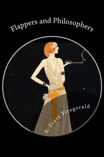 9781492213475: Flappers and Philosophers