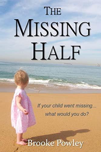 The Missing Half: Brooke Powley