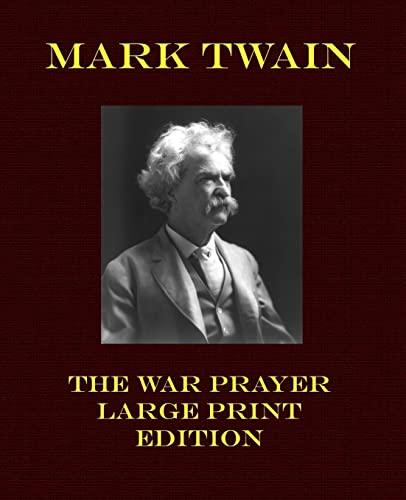 9781492220497: The War Prayer - Large Print Edition (Mark Twain Large Print)