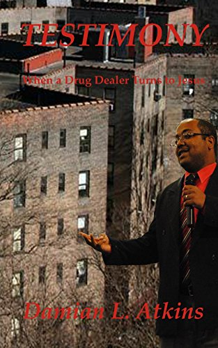 9781492222804: Testimony: When a Drug Dealer turns to Jesus