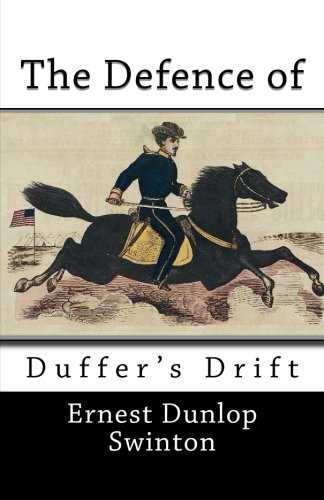 9781492223535: The Defence of Duffer's Drift